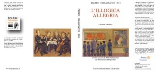 ILLOGICA ALLEGRIA - La copertina della pubblicazione con i racconti vincitori del Premio 2014
